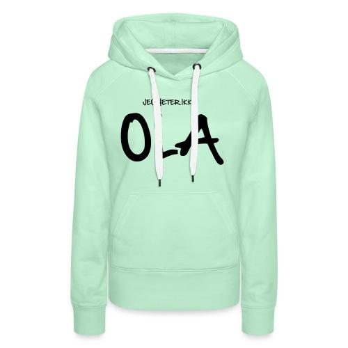 Jeg heter ikke Ola (fra Det norske plagg) - Premium hettegenser for kvinner