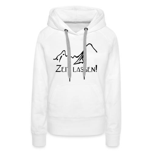 Watzmann Zeit lassen - Frauen Premium Hoodie