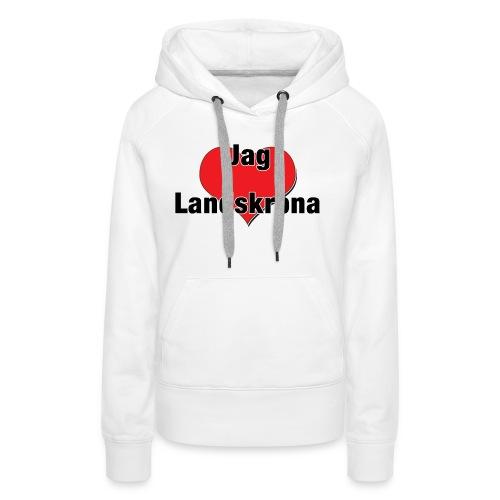 Jag älskar Landskrona - Premiumluvtröja dam