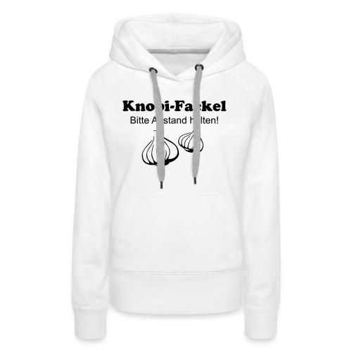 Knobifackel - Frauen Premium Hoodie