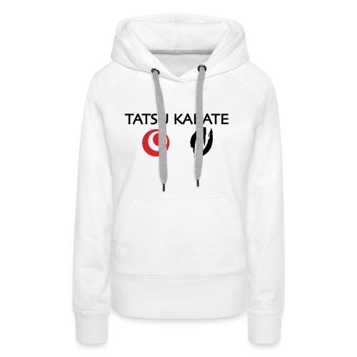 Tatsu Karate med två logo - Premiumluvtröja dam