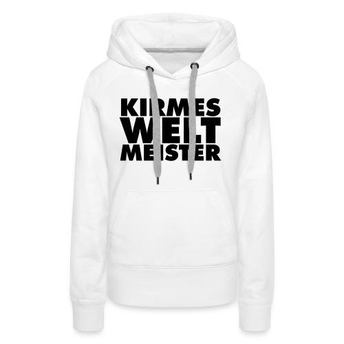 kirmes-welt-meister - Frauen Premium Hoodie