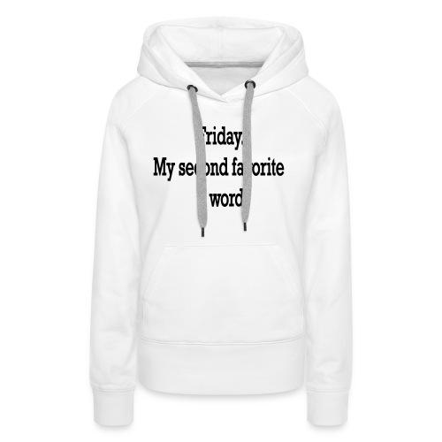 T-Shirt F word - Felpa con cappuccio premium da donna