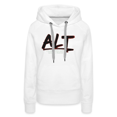 ALT Collection Special RED PLAY YOUR LIFE - Sweat-shirt à capuche Premium pour femmes