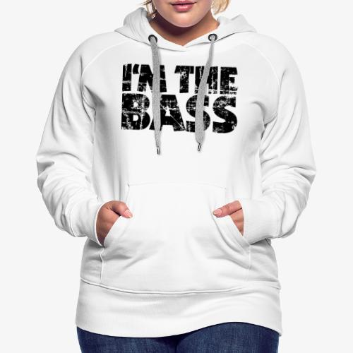I'm the Bass Vintage Black - Frauen Premium Hoodie