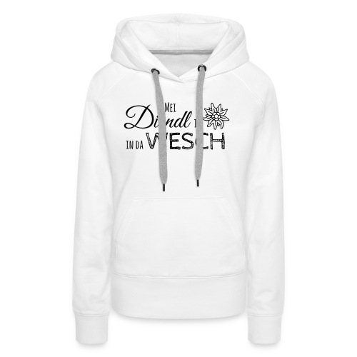 Mei Dirndl is in da Wesch - Frauen Premium Hoodie