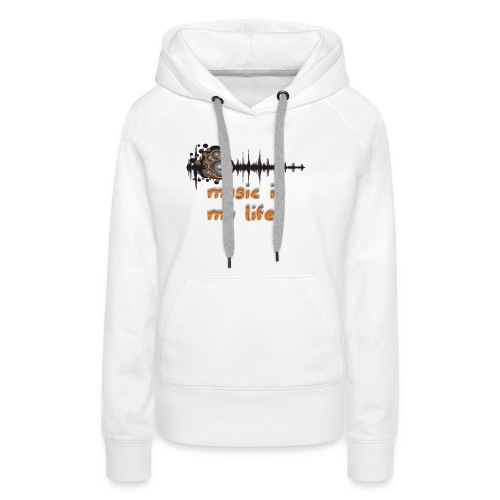 Music is my Life - Felpa con cappuccio premium da donna