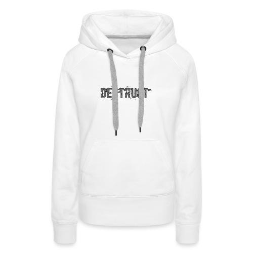 Destruct - Frauen Premium Hoodie