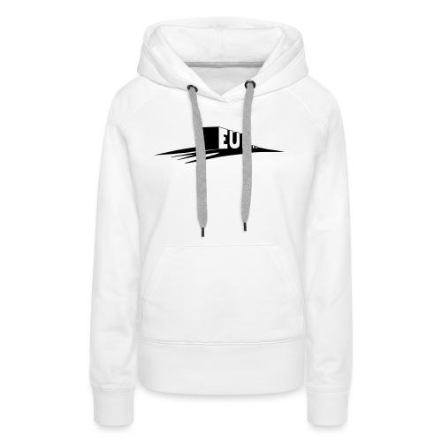 euh - Sweat-shirt à capuche Premium pour femmes