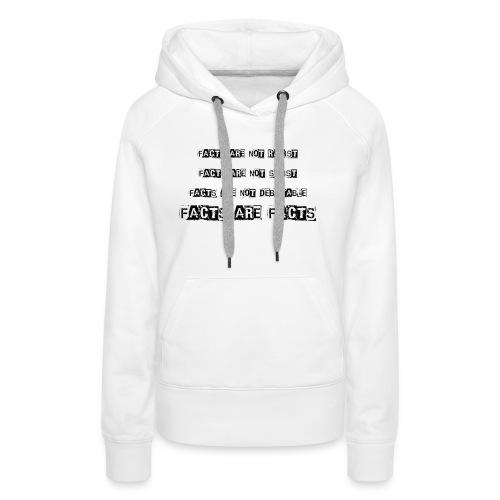 Facts Shirt - Women's Premium Hoodie