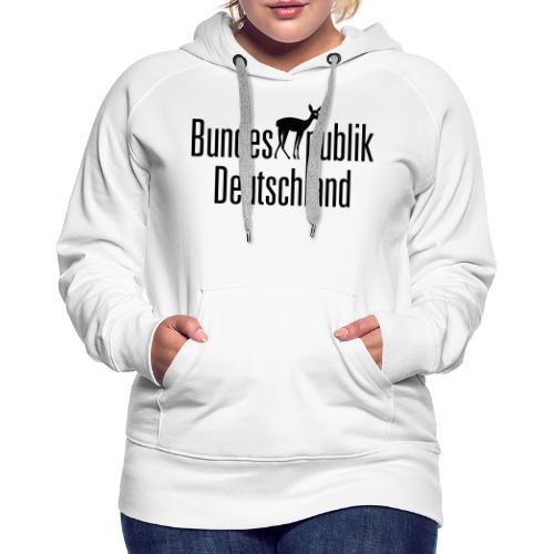 BundesREHpublik_D - Frauen Premium Hoodie