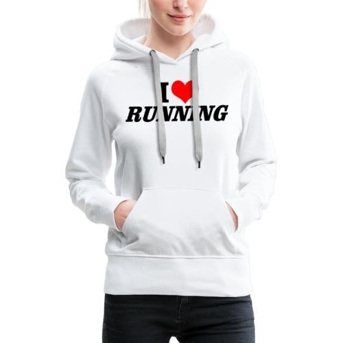 I love running - Frauen Premium Hoodie