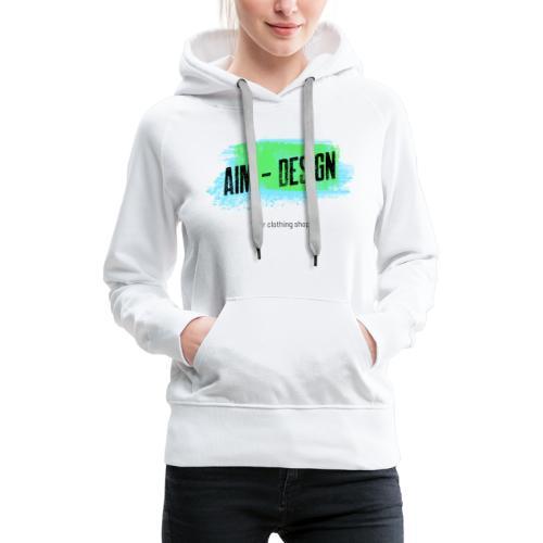 Aim Design - Frauen Premium Hoodie