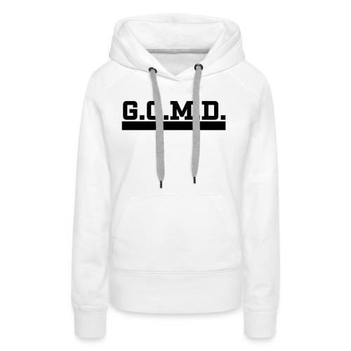 G.O.M.D. Shirt - Frauen Premium Hoodie