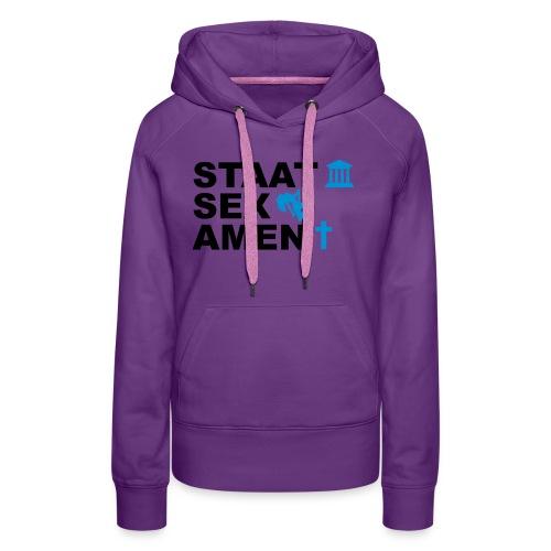 Staatsexamen / Staat Sex Amen - Frauen Premium Hoodie