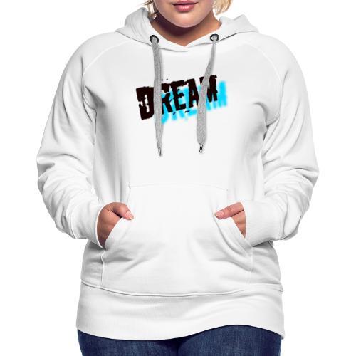 Dream - Premiumluvtröja dam