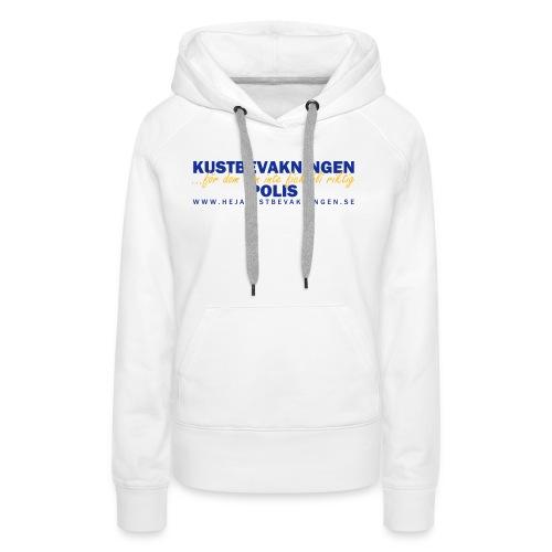 KBV För dom som inte fick bli riktig polis - Premiumluvtröja dam