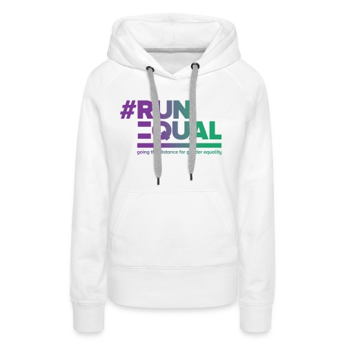 Gender Equality in Athletics #runequal - Women's Premium Hoodie