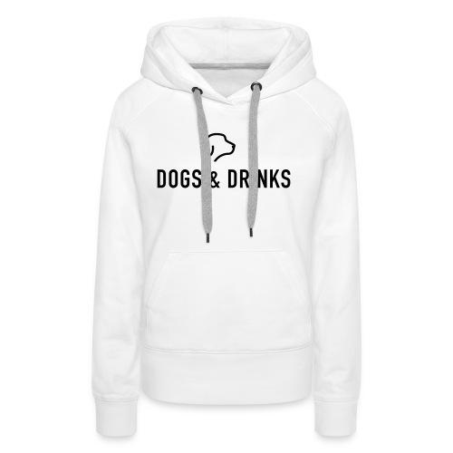 logo dogs and drinks zwart lettertype - Sweat-shirt à capuche Premium pour femmes