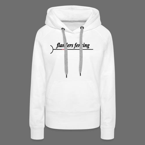 Flanders Fencing - Vrouwen Premium hoodie