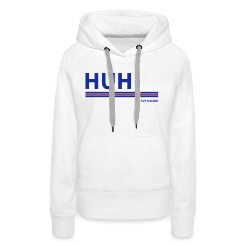 HUH! for Iceland - Frauen Premium Hoodie