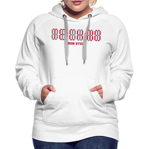 Techno Non Stop Digital Uhr - all night all day - Frauen Premium Hoodie
