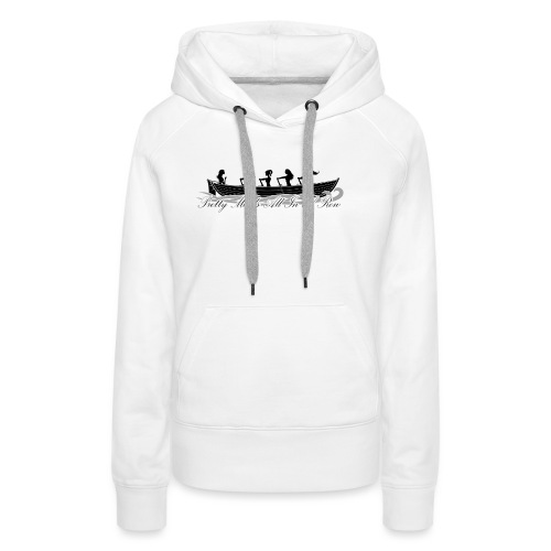 pretty maids all in a row - Women's Premium Hoodie