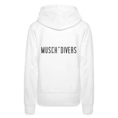 MUSCHi DIVERS 2017 Facelift Diver Edition Sb - Frauen Premium Hoodie