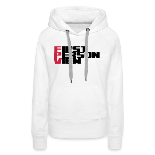 First Person View - Women's Premium Hoodie