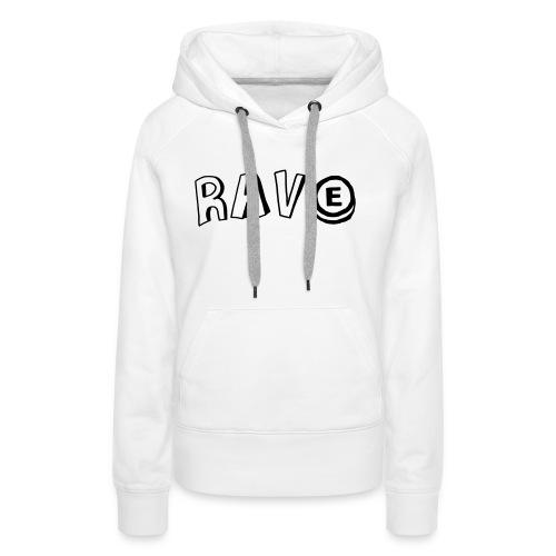 Rave E - Women's Premium Hoodie
