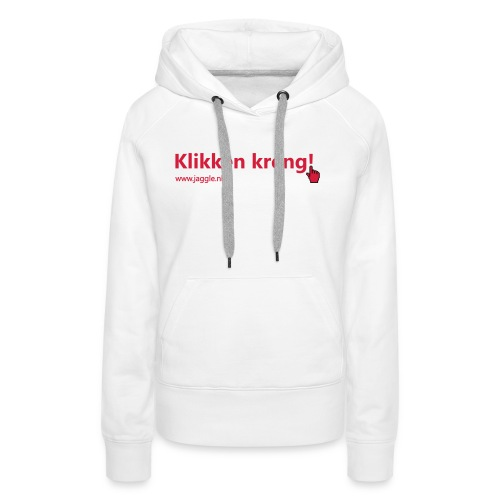 Klikken kreng - Vrouwen Premium hoodie