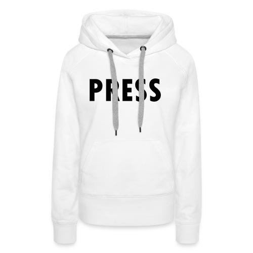 press - Frauen Premium Hoodie