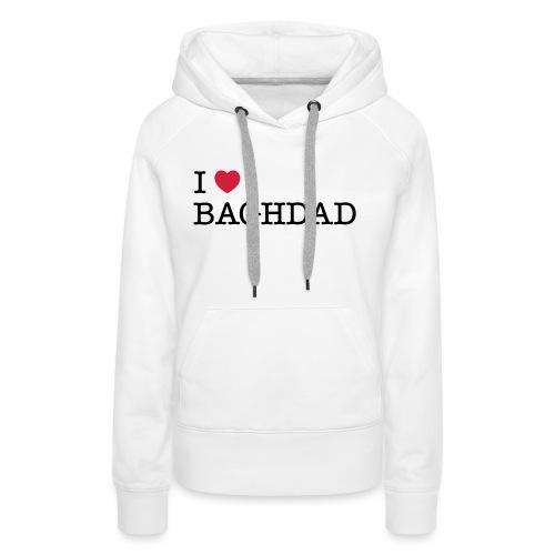 I LOVE BAGHDAD - Women's Premium Hoodie