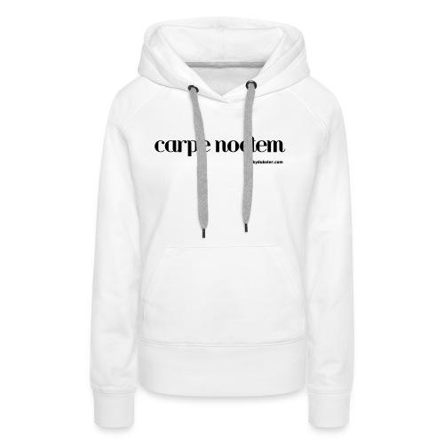 carpe noctem V - Women's Premium Hoodie