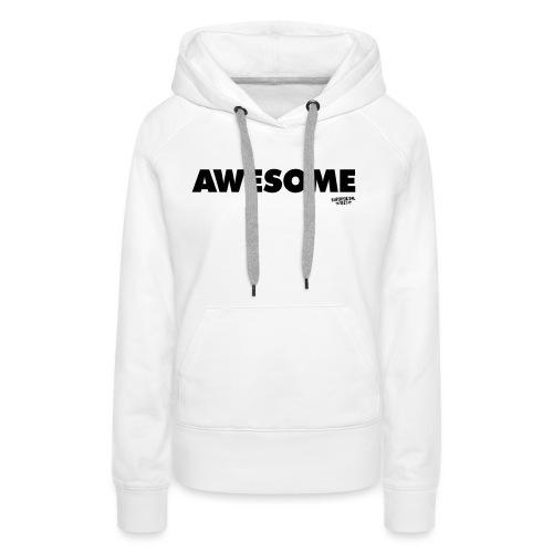 Awesome T-shirt - Women's Premium Hoodie