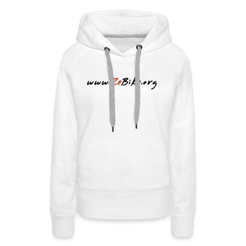 wwwzebikeorg s - Sweat-shirt à capuche Premium pour femmes