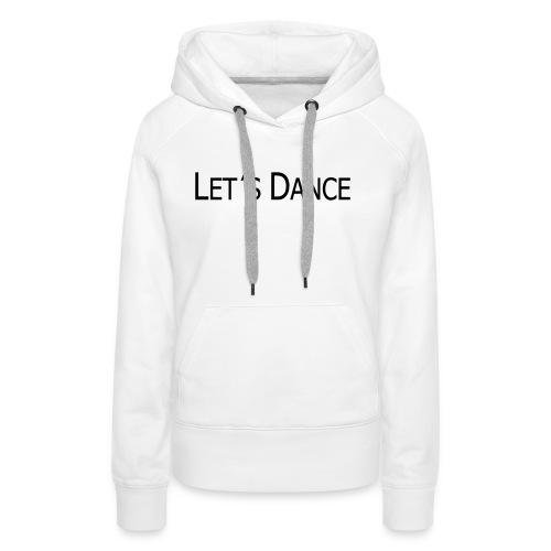 lets dance logo neu schrift 10cm - Frauen Premium Hoodie