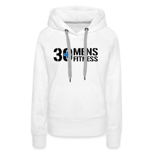 30 Plus Hoodie - Women's Premium Hoodie