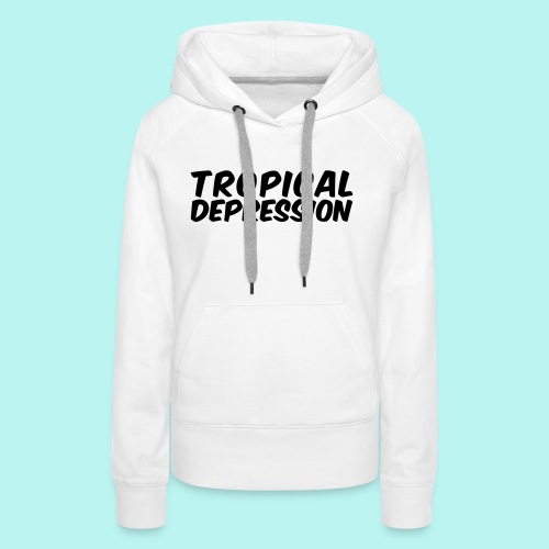 Tropical Depression - Frauen Premium Hoodie