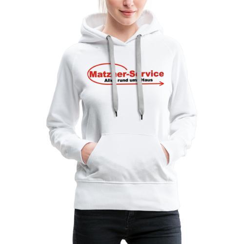 Matzner-Service - Frauen Premium Hoodie