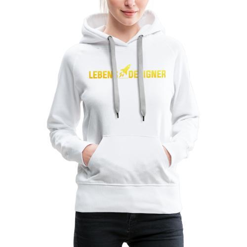 LEBENS DESIGNER - Frauen Premium Hoodie
