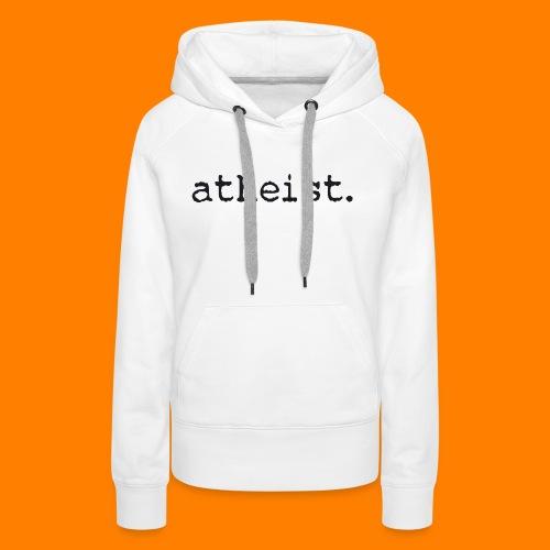 atheist BLACK - Women's Premium Hoodie