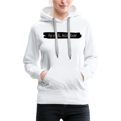 fein & kostbar - Markenlogo - Frauen Premium Hoodie