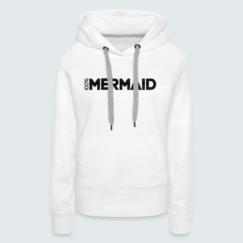 100%Mermaid - Frauen Premium Hoodie