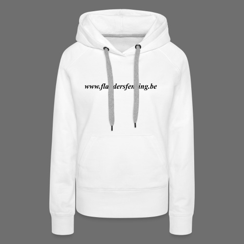 wwww.flandersfencing.be - Vrouwen Premium hoodie
