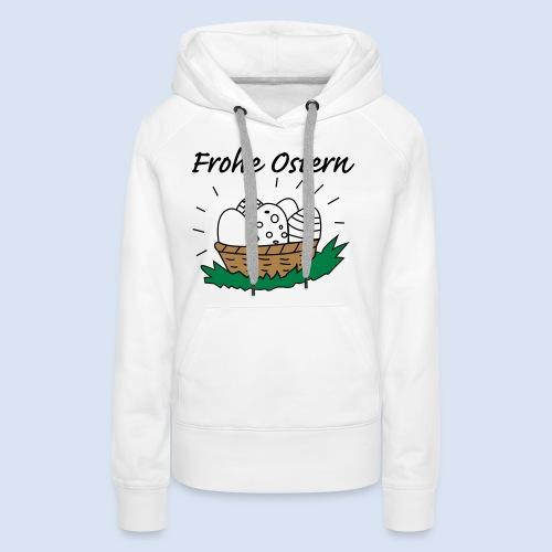 Eierkorb Oster Design - Frohe Ostern - Frauen Premium Hoodie