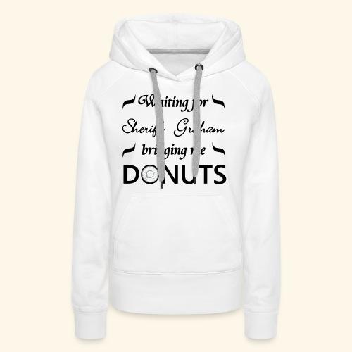 Sheriff Graham Donuts - Women's Premium Hoodie
