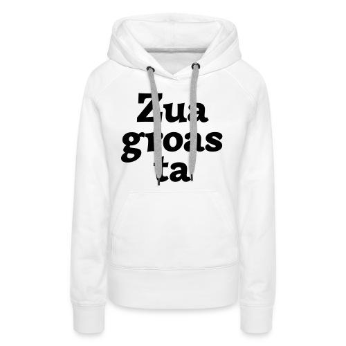 Zuagroasta - Frauen Premium Hoodie