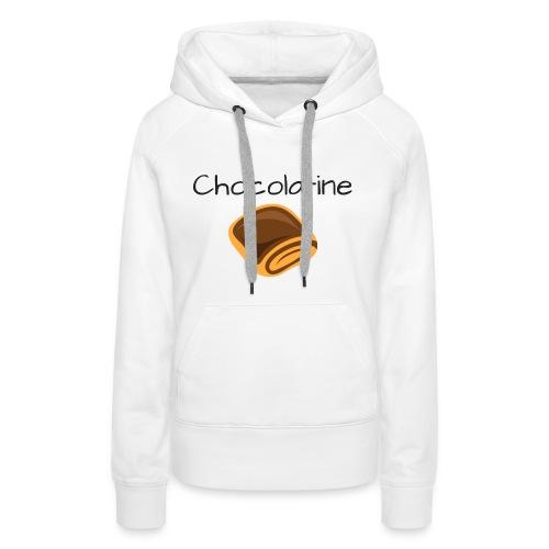 Chocolatine - Sweat-shirt à capuche Premium pour femmes
