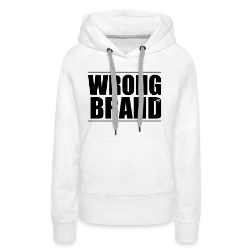Wrong Brand: the ultimate brand parody - Women's Premium Hoodie